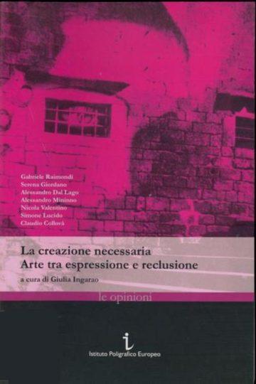 La Creazione Necessaria - Giulia Ingarao