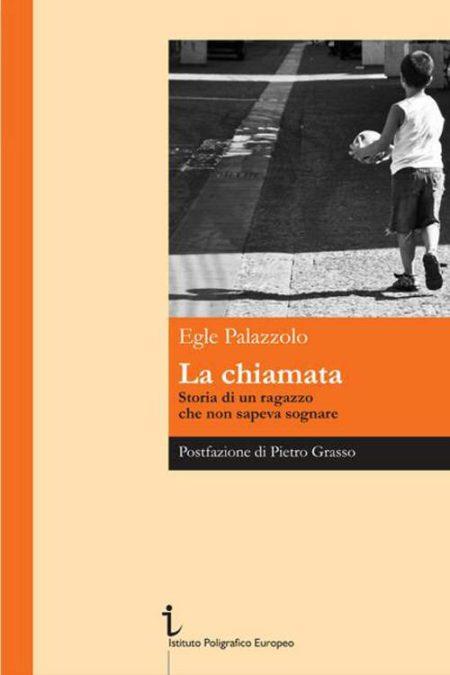 La Chiamata, un libro di Egle Palazzolo