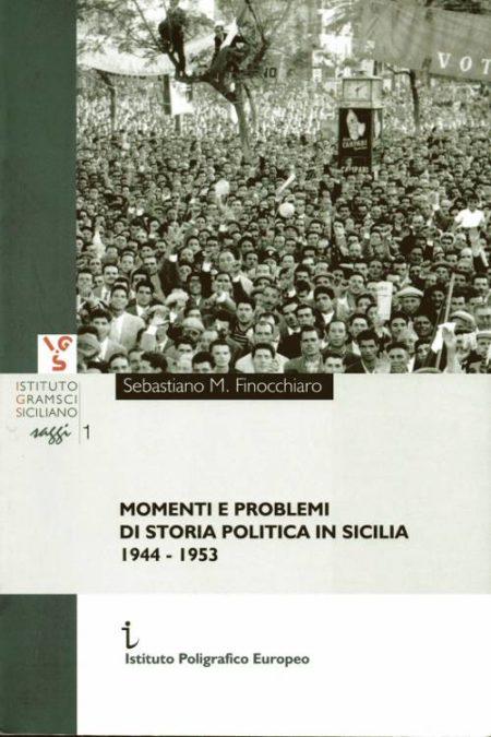 Momenti e problemi di storia politica in Sicilia