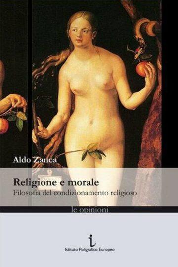 Religione e Morale, un libro di Aldo Zanca
