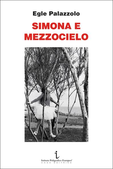 Simona e Mezzocielo, di Egle Palazzolo